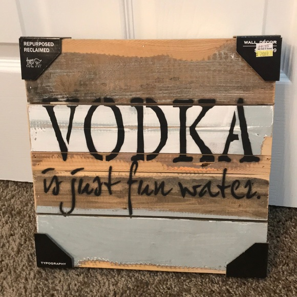Vodka Is Just Fun Water Wall Decor